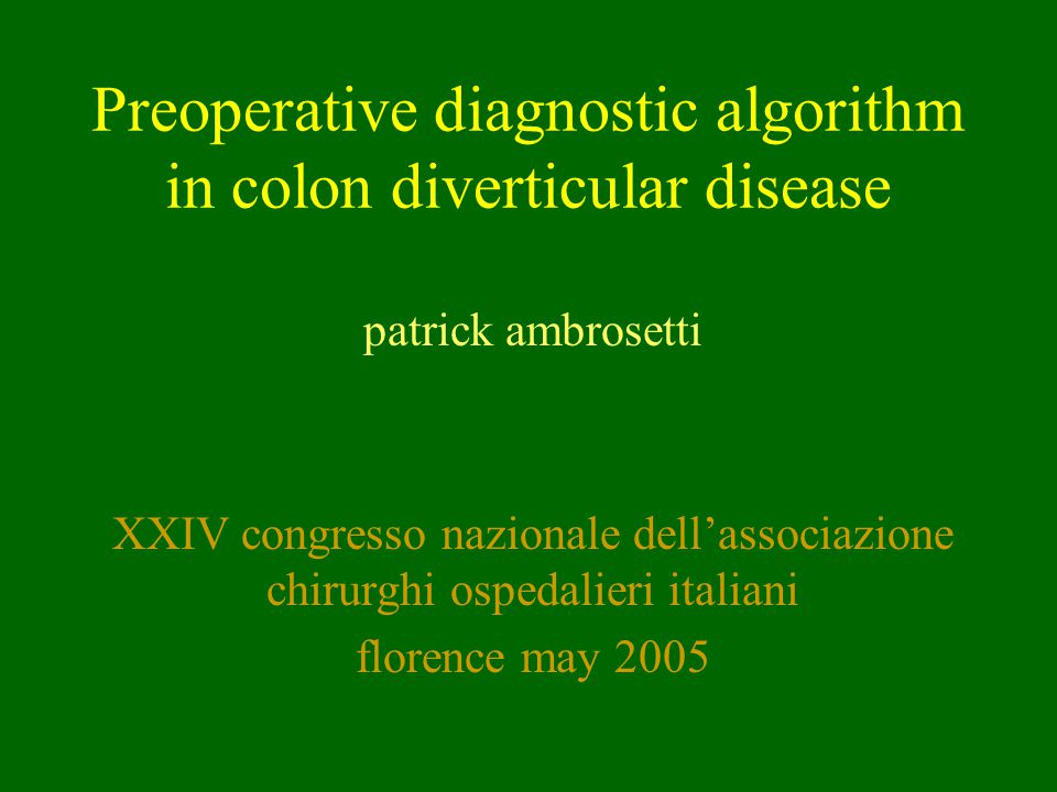 Preoperative diagnostic algorithm in colon diverticular disease