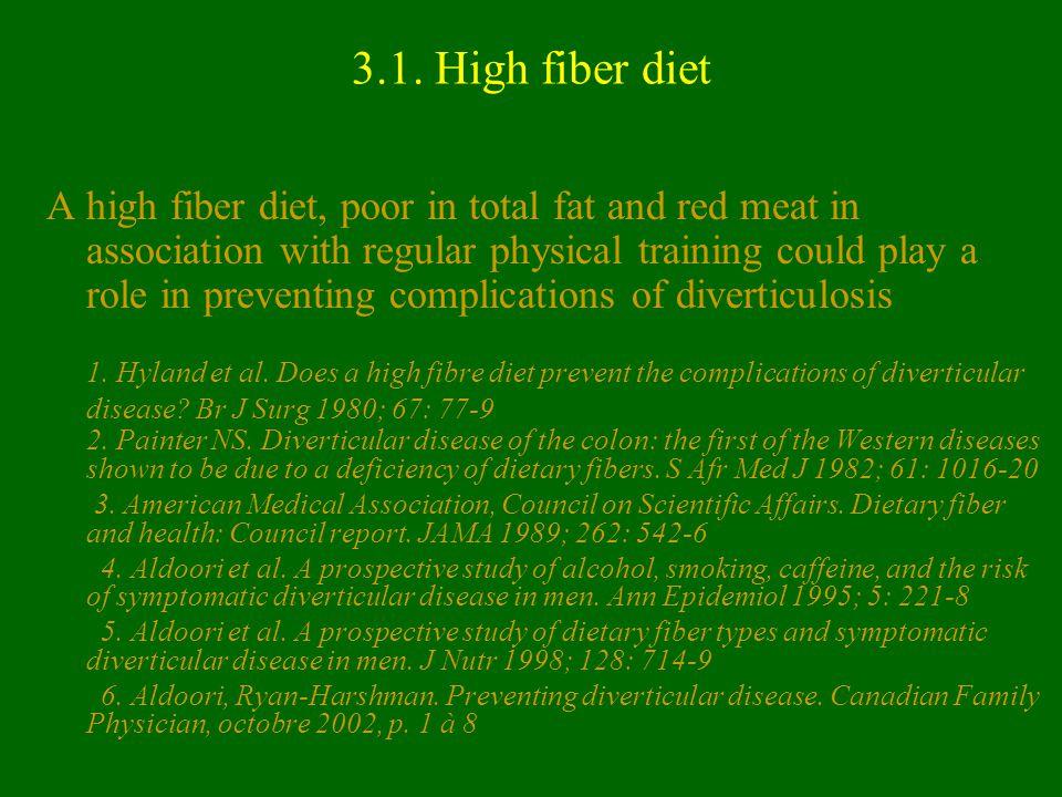 3.1. High fiber diet