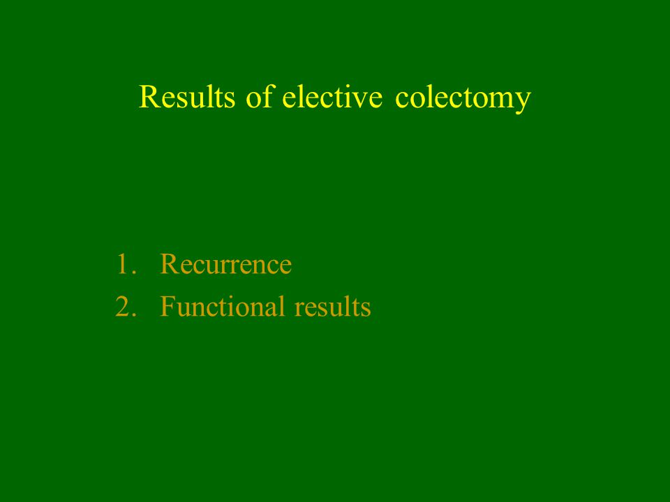 Results of elective colectomy