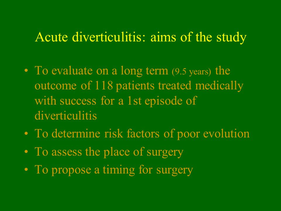 Acute diverticulitis: aims of the study