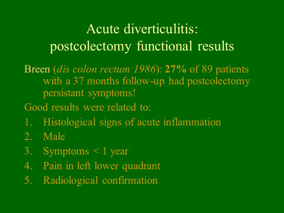 Acute diverticulitis: postcolectomy functional results