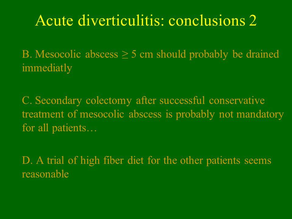 Acute diverticulitis: conclusions 2