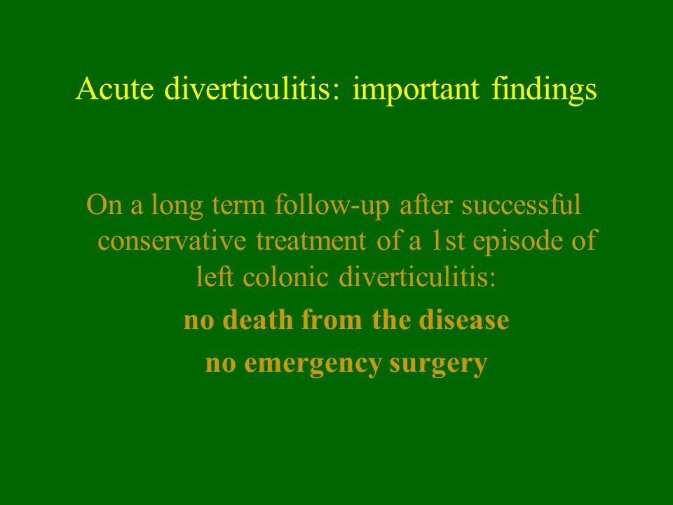 Acute diverticulitis: important findings