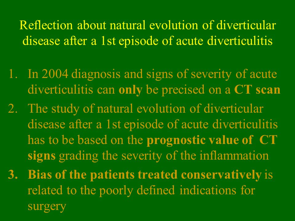 Reflection about natural evolution of diverticular disease after a 1st episode of acute diverticulitis