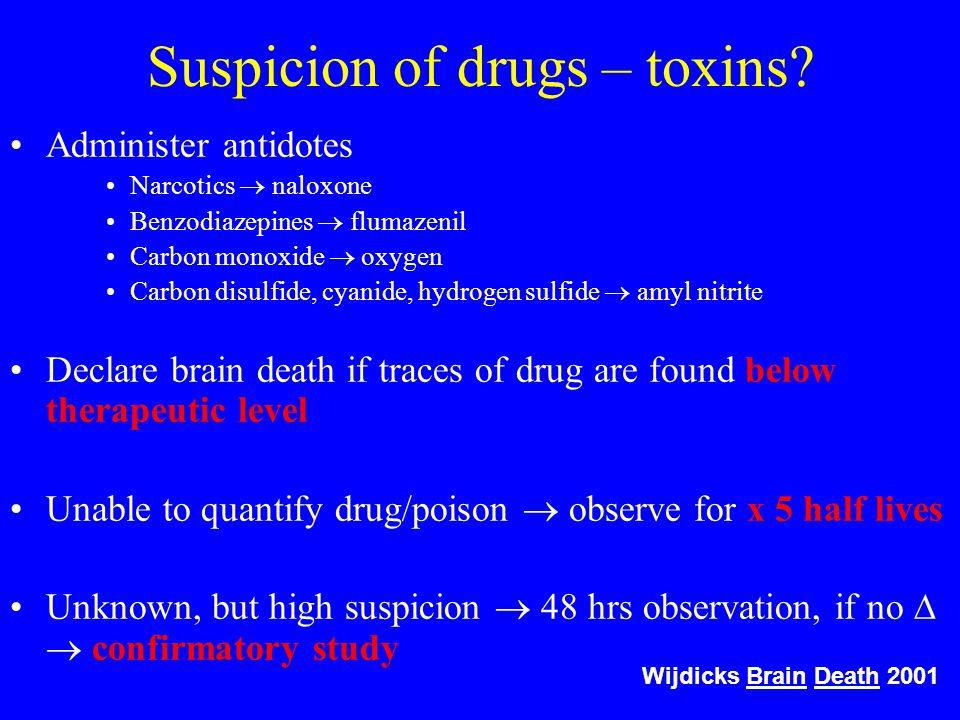 Suspicion of drugs – toxins