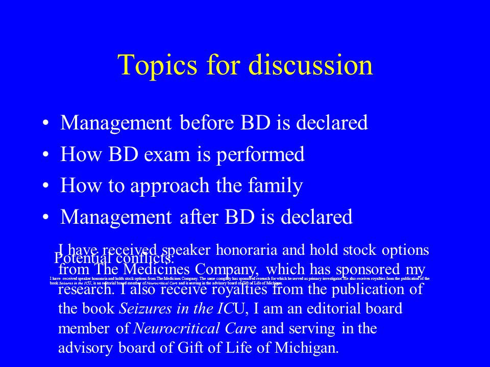 Topics for discussion Management before BD is declared