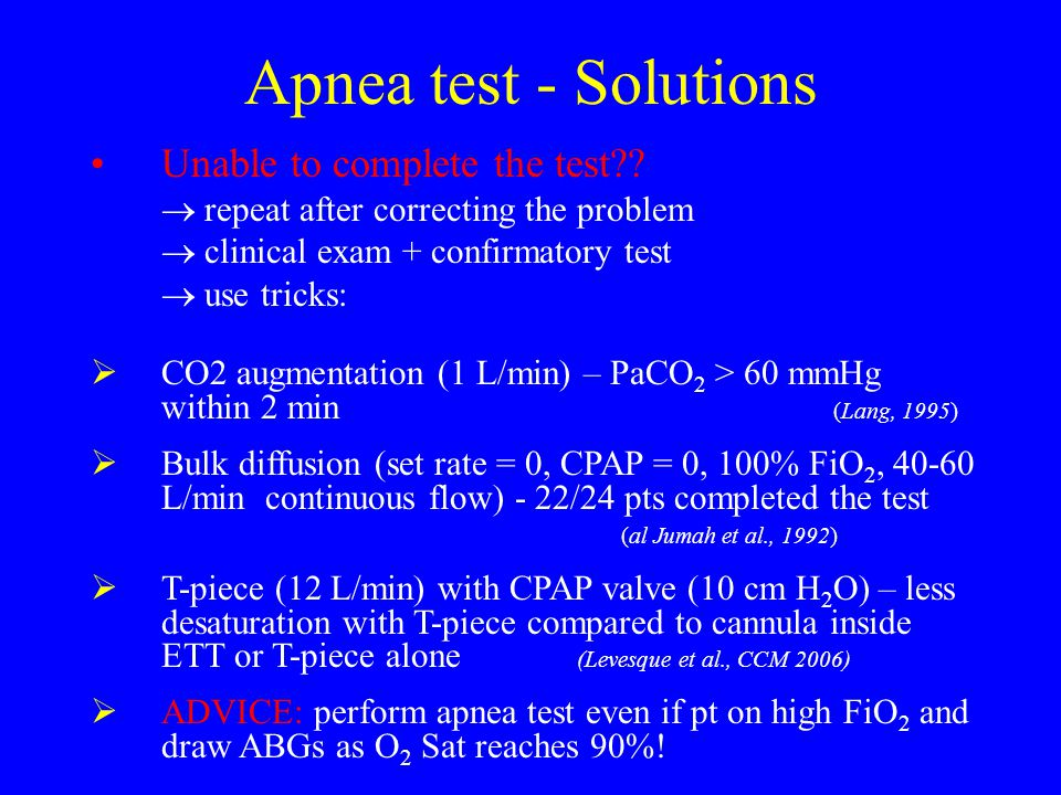 Apnea test - Solutions Unable to complete the test