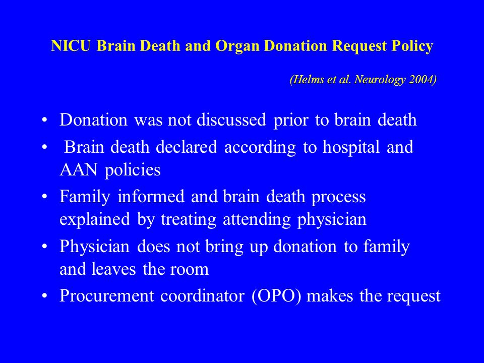 Donation was not discussed prior to brain death