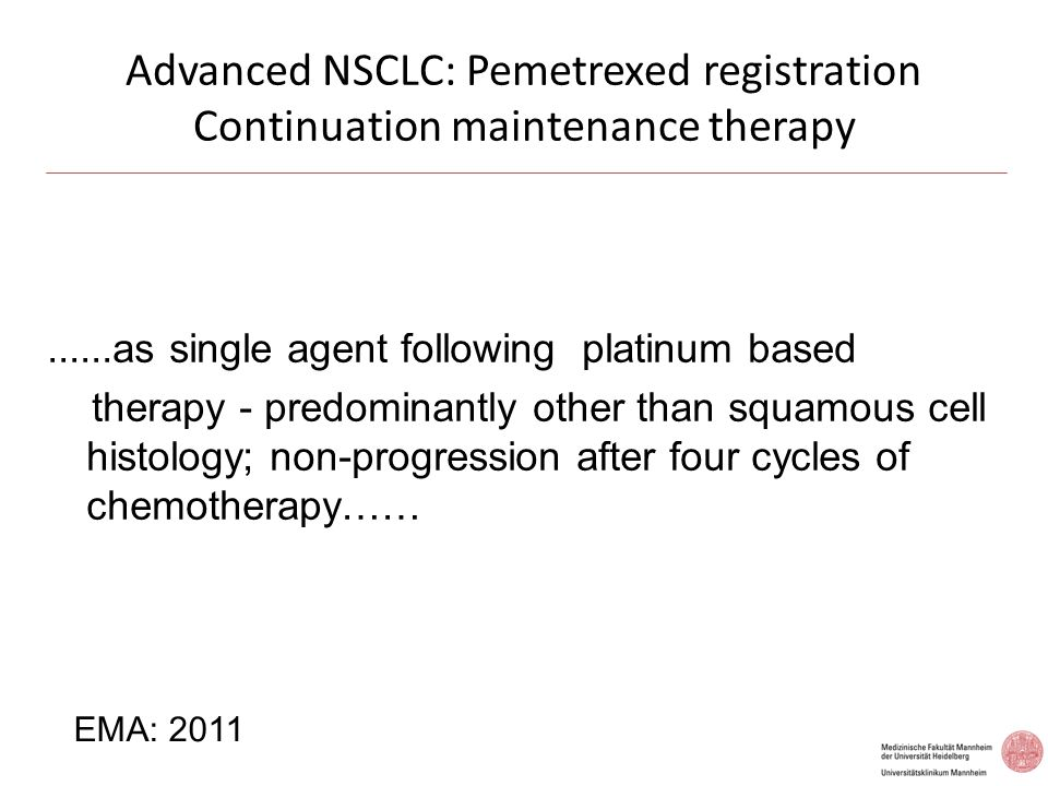 Advanced NSCLC: Pemetrexed registration Continuation maintenance therapy