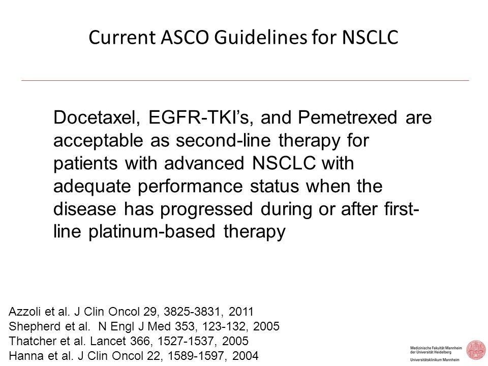Current ASCO Guidelines for NSCLC