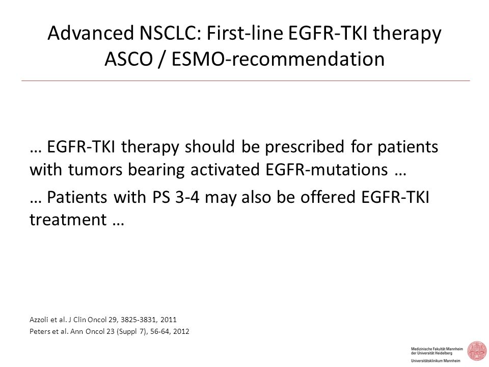 Advanced NSCLC: First-line EGFR-TKI therapy ASCO / ESMO-recommendation