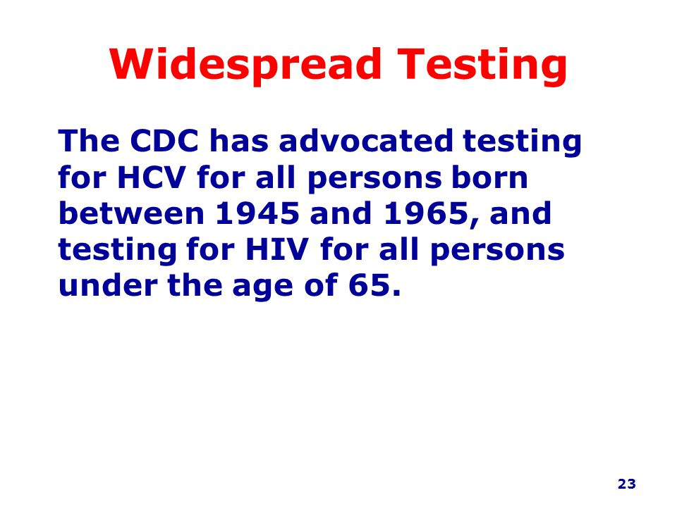 Widespread Testing