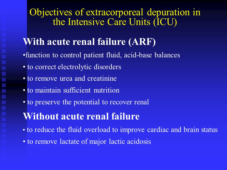 With acute renal failure (ARF)