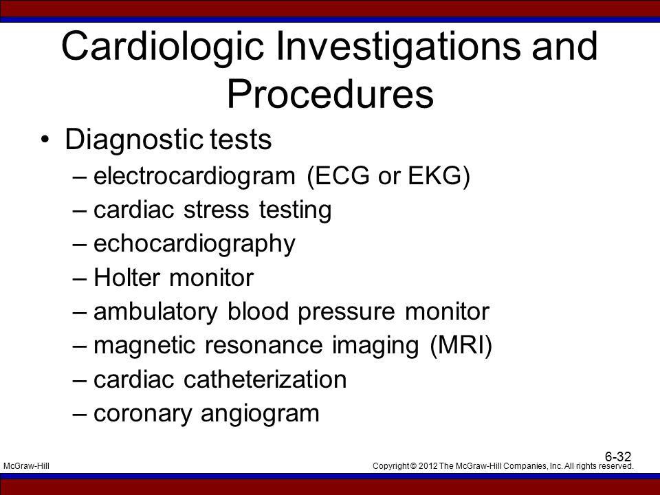 Cardiologic Investigations and Procedures