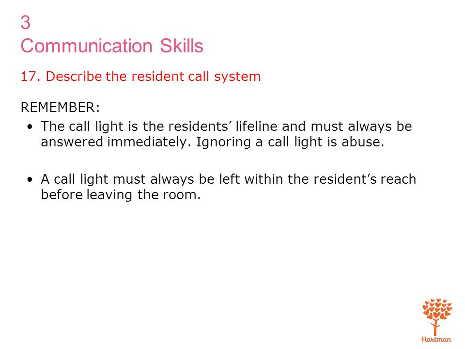 17. Describe the resident call system