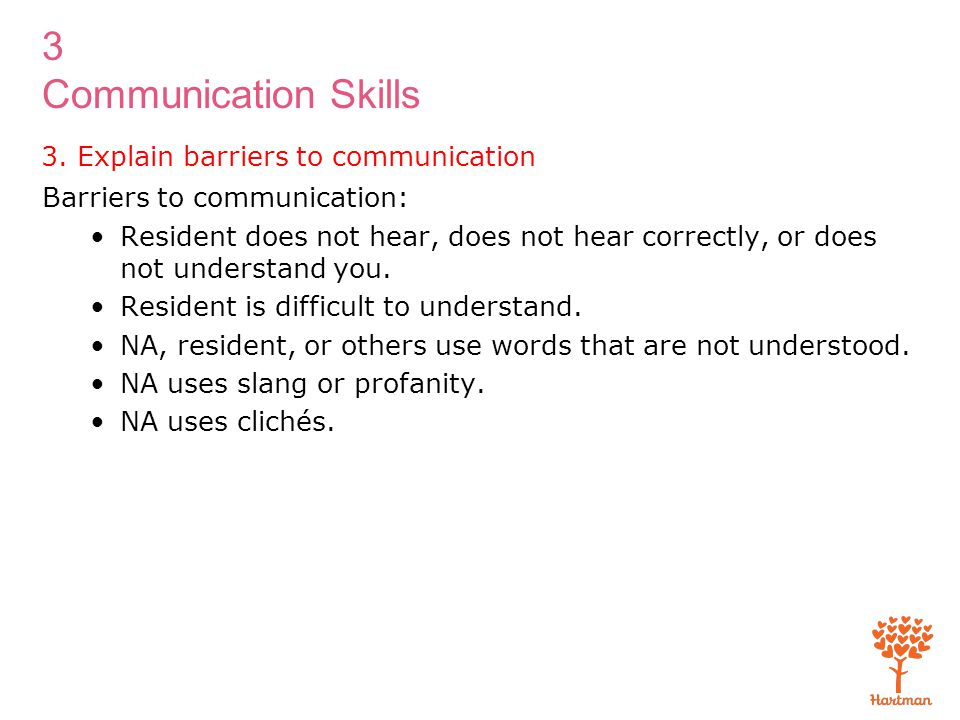 3. Explain barriers to communication