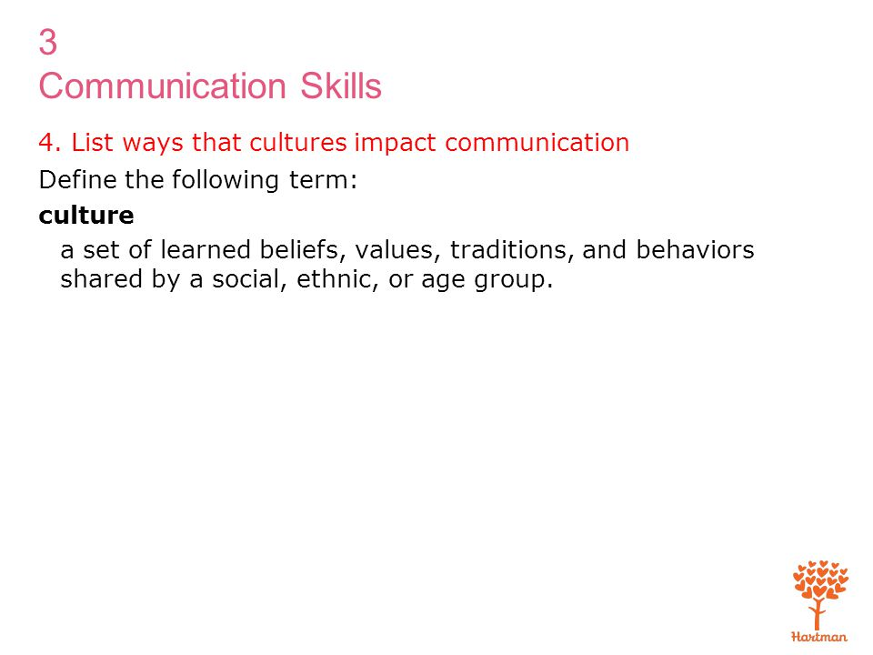 4. List ways that cultures impact communication