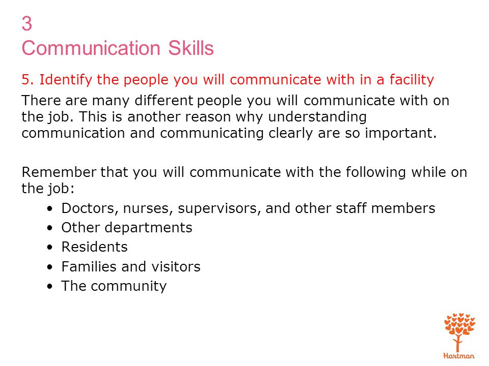 5. Identify the people you will communicate with in a facility