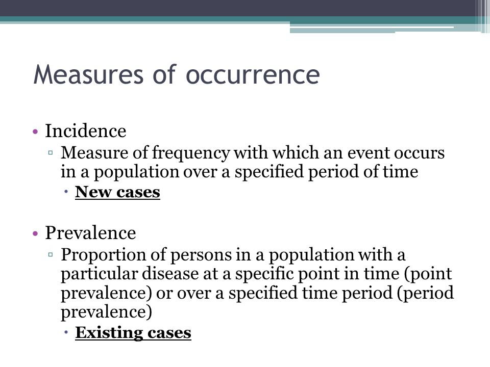 Measures of occurrence