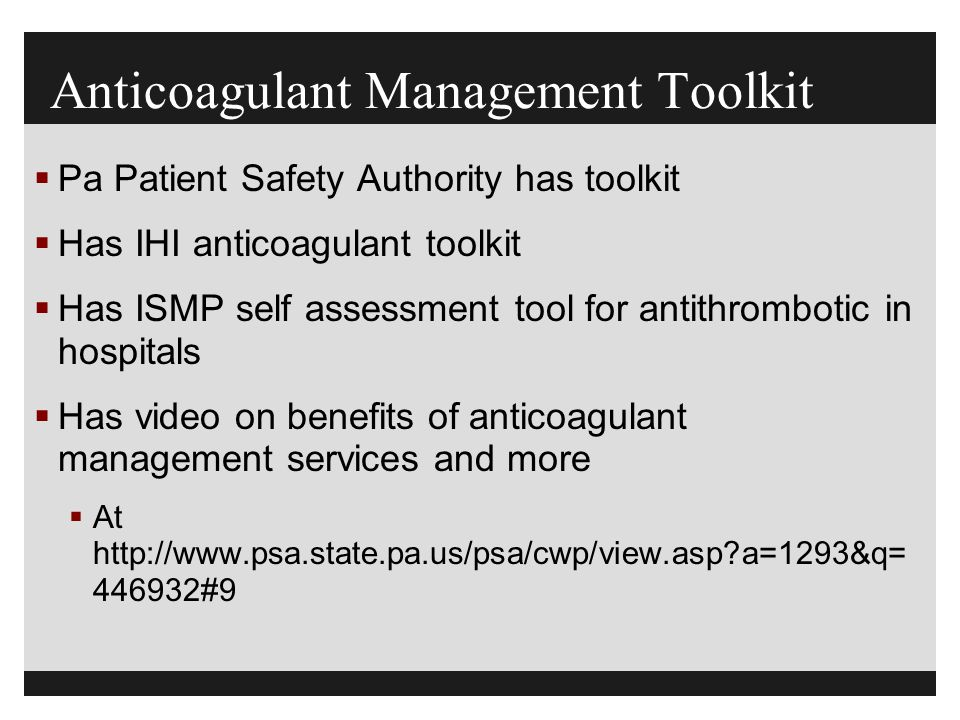 Anticoagulant Management Toolkit