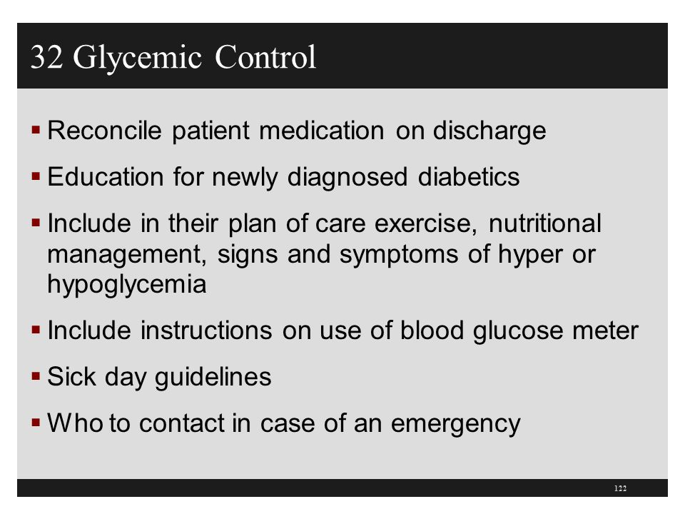 32 Glycemic Control Reconcile patient medication on discharge