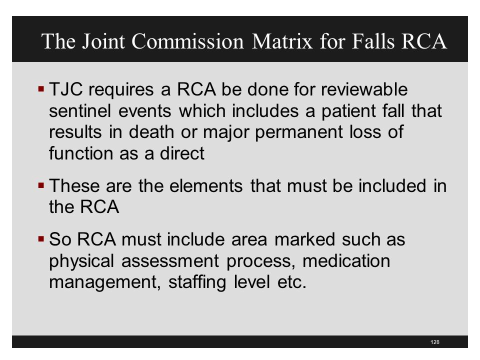 The Joint Commission Matrix for Falls RCA