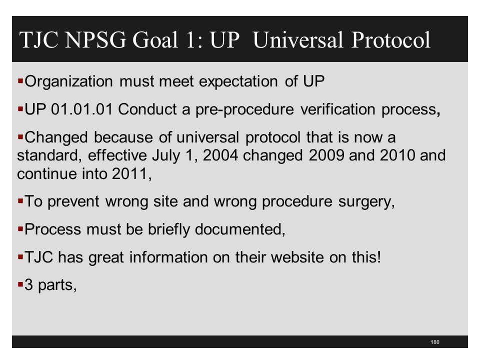 TJC NPSG Goal 1: UP Universal Protocol