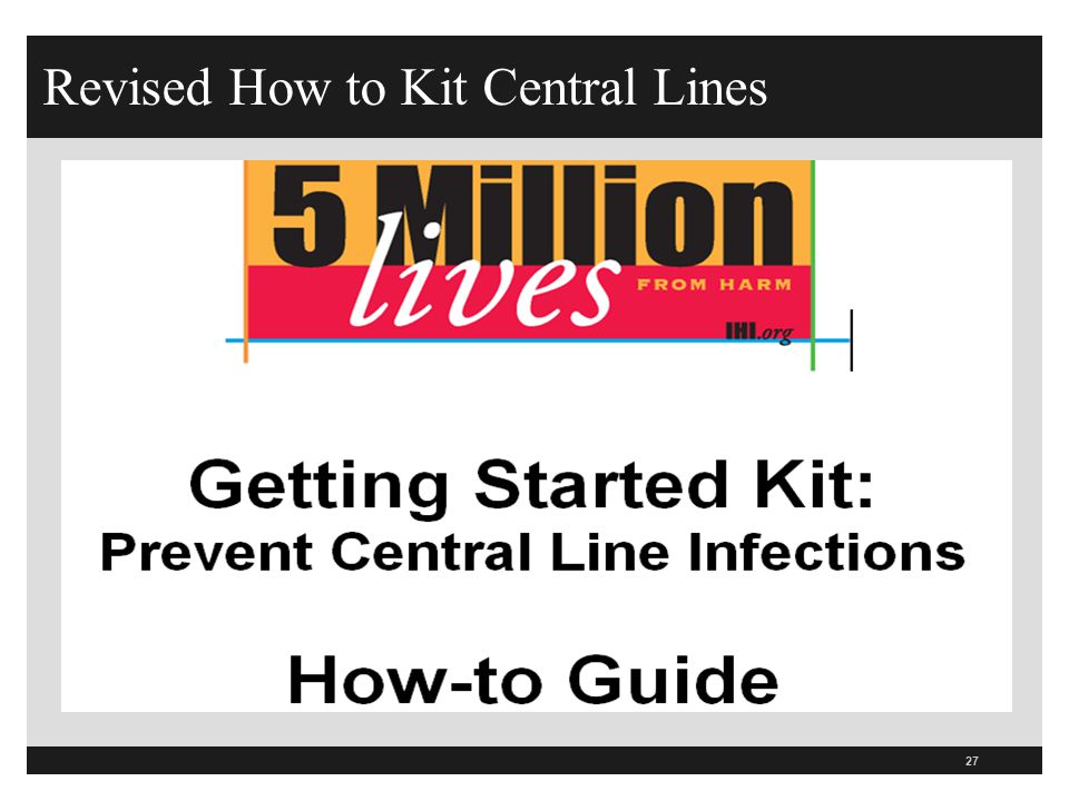 Revised How to Kit Central Lines