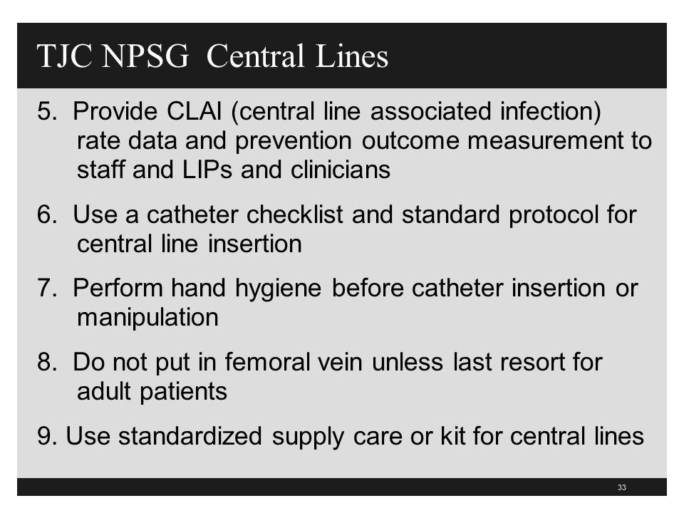 TJC NPSG Central Lines