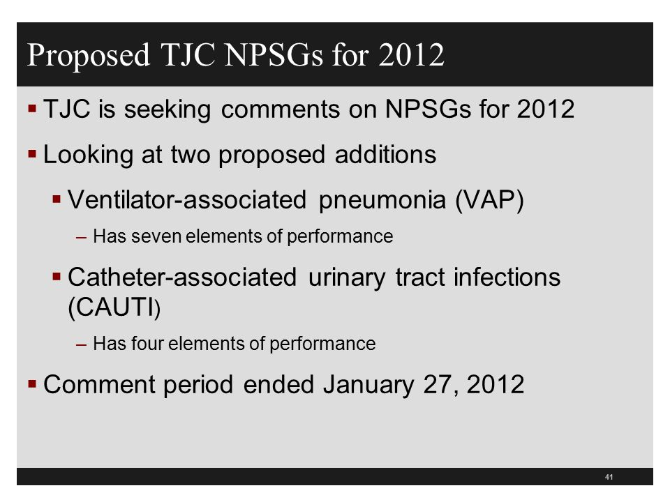 Proposed TJC NPSGs for 2012 TJC is seeking comments on NPSGs for 2012