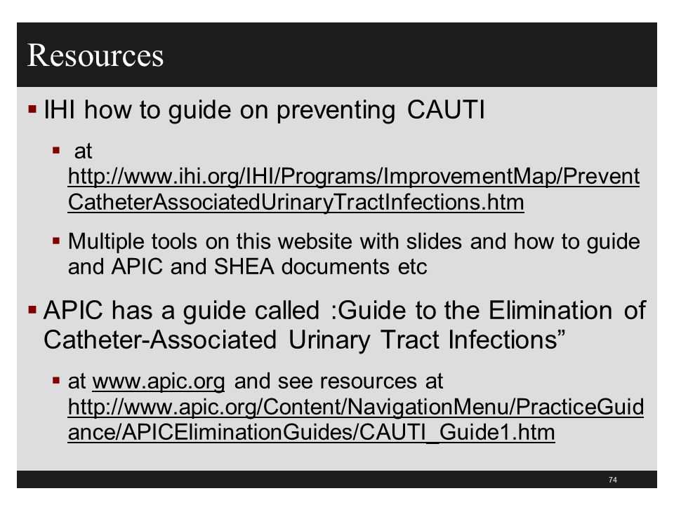 Resources IHI how to guide on preventing CAUTI