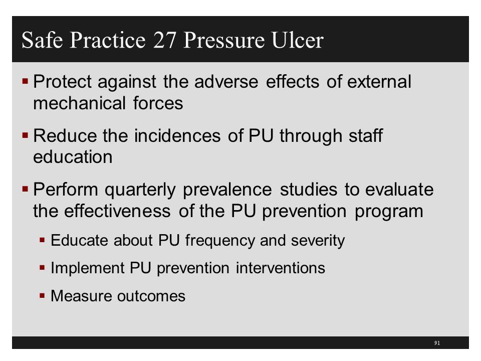Safe Practice 27 Pressure Ulcer
