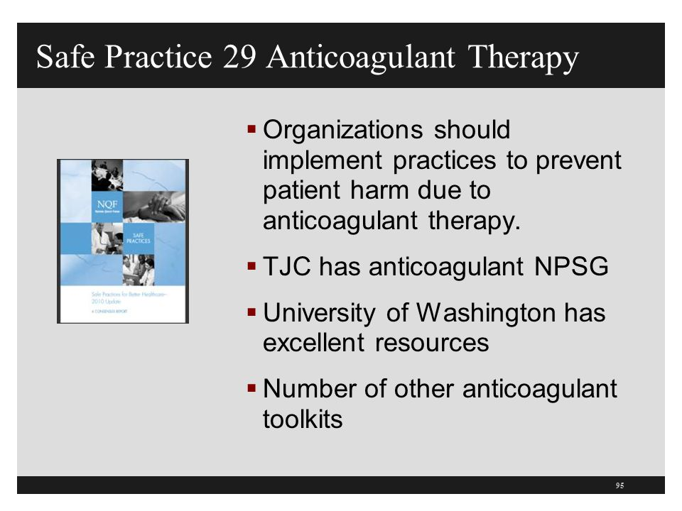 Safe Practice 29 Anticoagulant Therapy