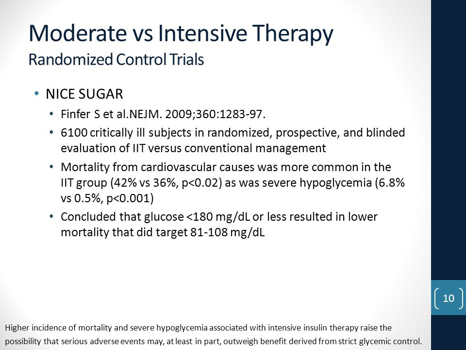 Moderate vs Intensive Therapy Randomized Control Trials