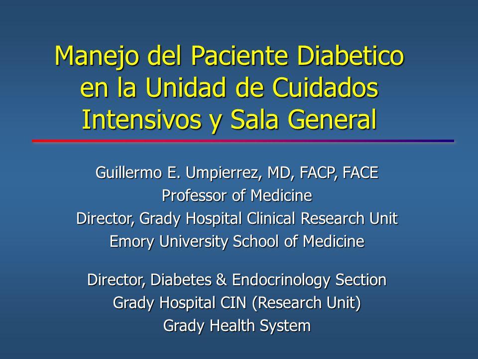 Manejo del Paciente Diabetico en la Unidad de Cuidados Intensivos y Sala General