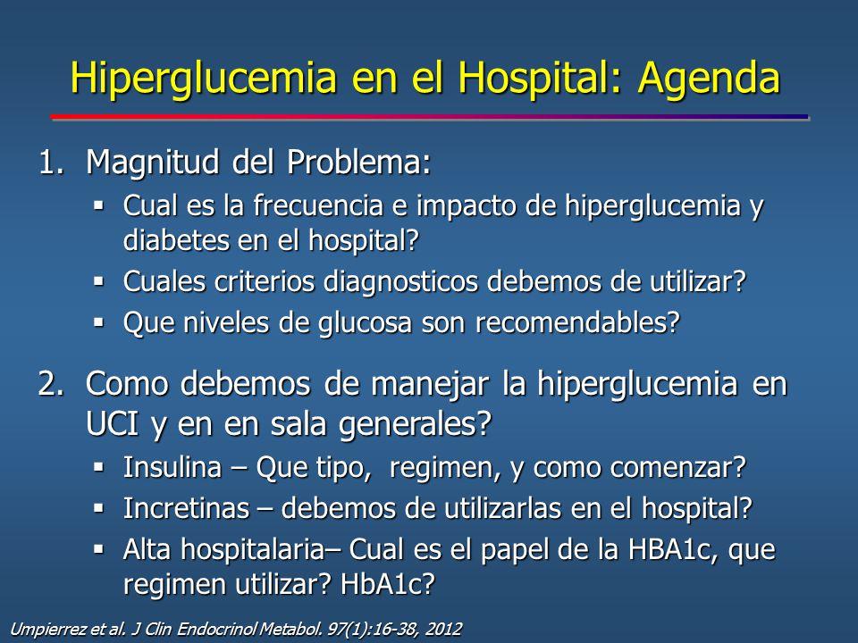 Hiperglucemia en el Hospital: Agenda