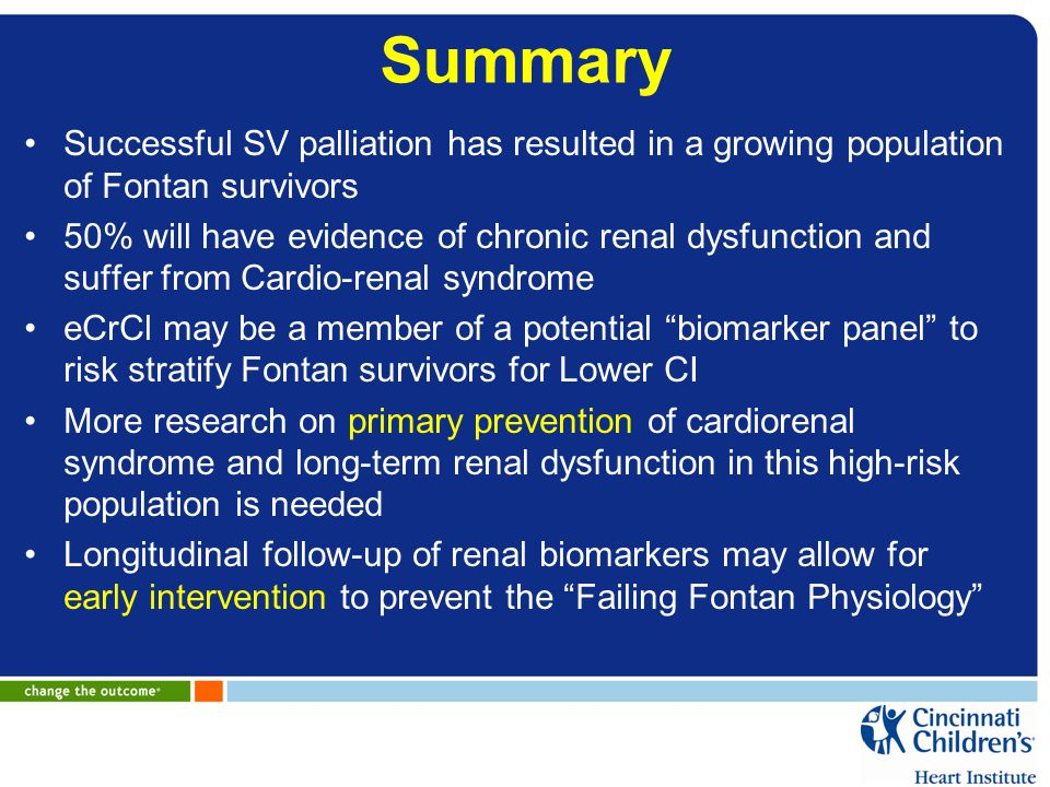 Summary Successful SV palliation has resulted in a growing population of Fontan survivors.