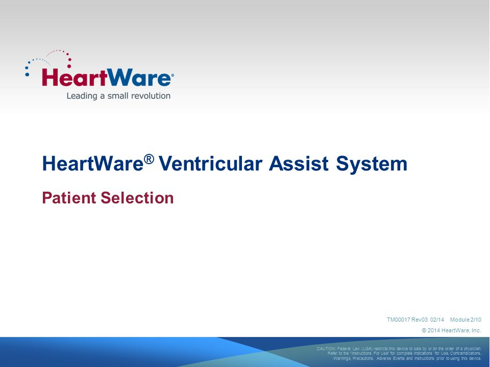 HeartWare® Ventricular Assist System
