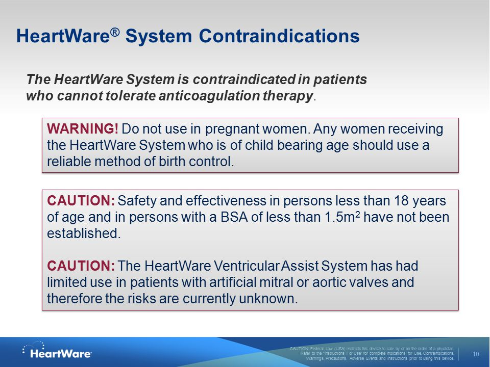 HeartWare® System Contraindications
