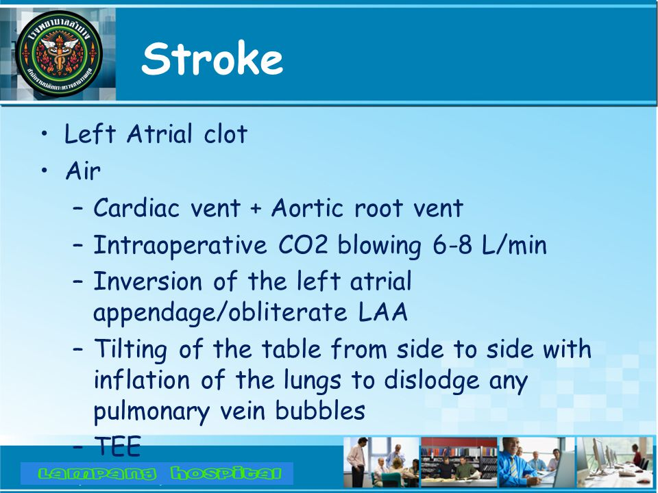 Stroke Left Atrial clot Air Cardiac vent + Aortic root vent