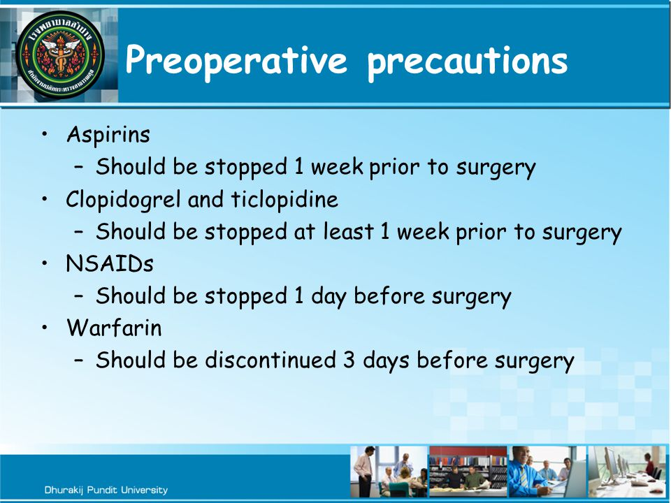 Preoperative precautions