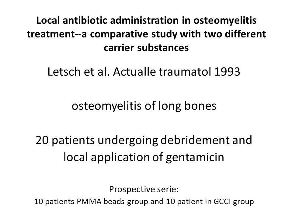 Letsch et al. Actualle traumatol 1993 osteomyelitis of long bones