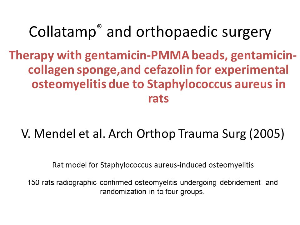 Collatamp® and orthopaedic surgery