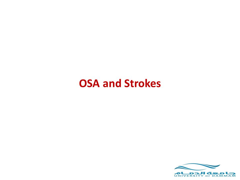 OSA and Strokes
