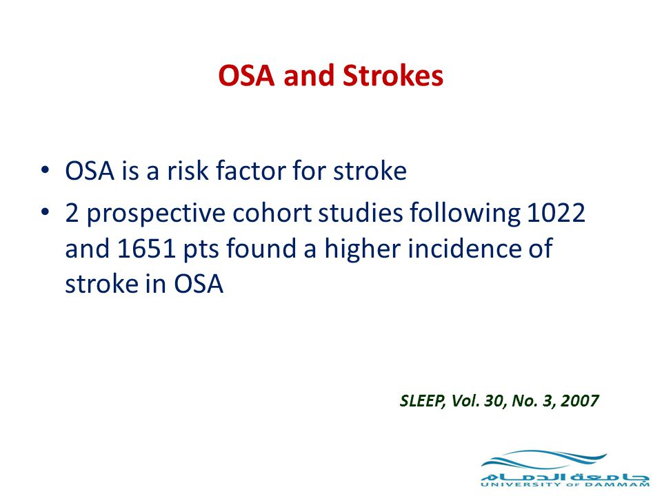 OSA and Strokes OSA is a risk factor for stroke