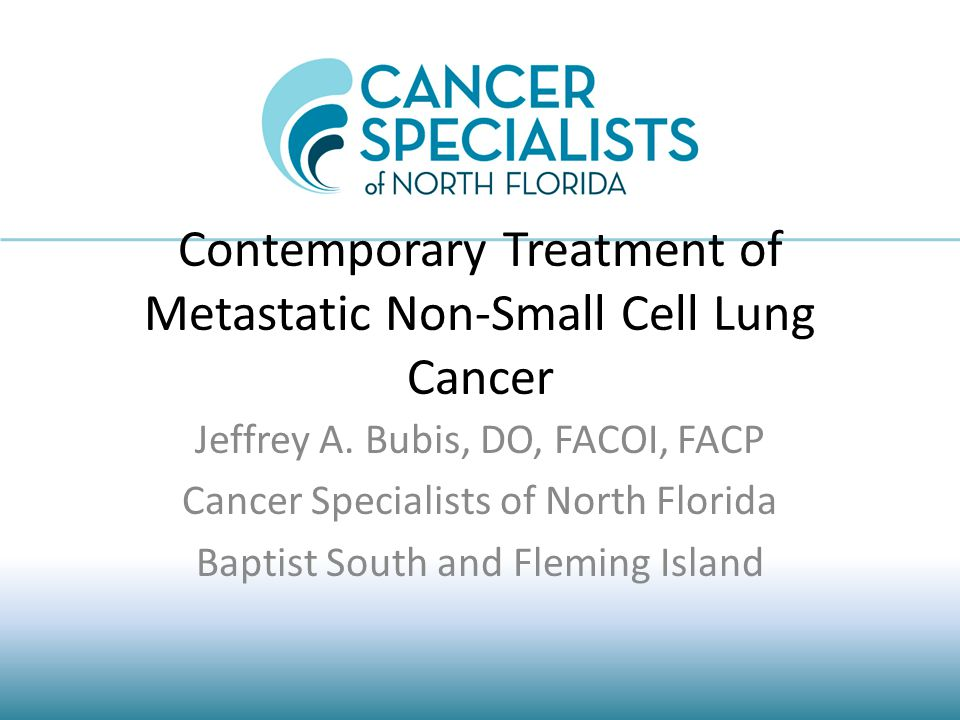 Contemporary Treatment of Metastatic Non-Small Cell Lung Cancer