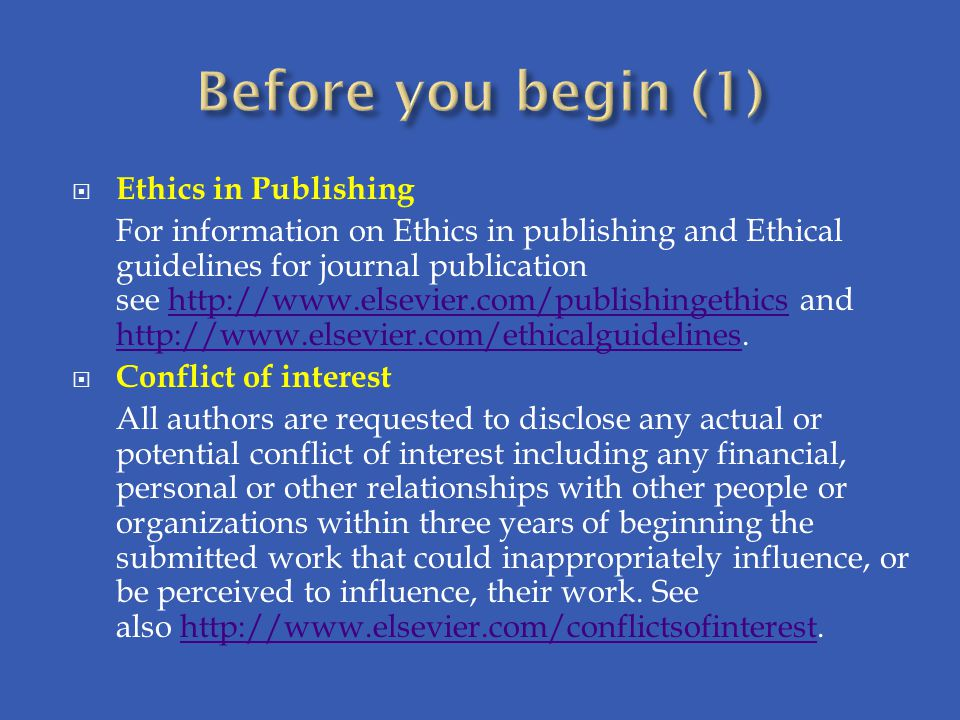 Before you begin (1) Ethics in Publishing