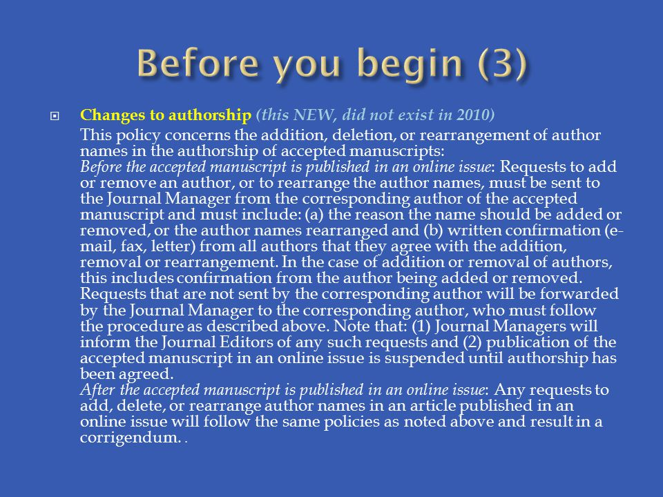 Before you begin (3) Changes to authorship (this NEW, did not exist in 2010)