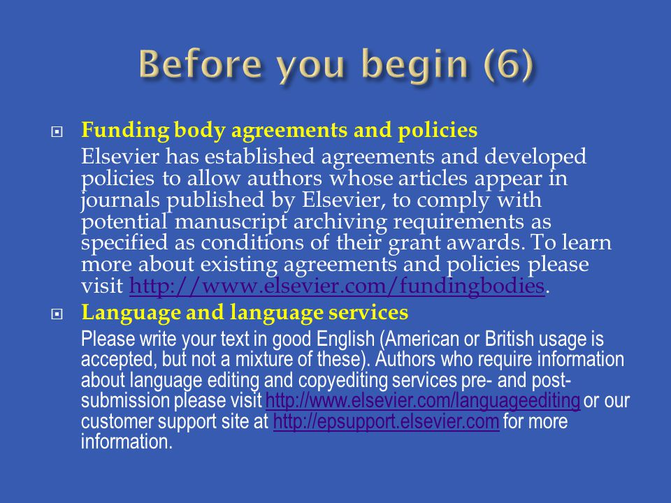 Before you begin (6) Funding body agreements and policies