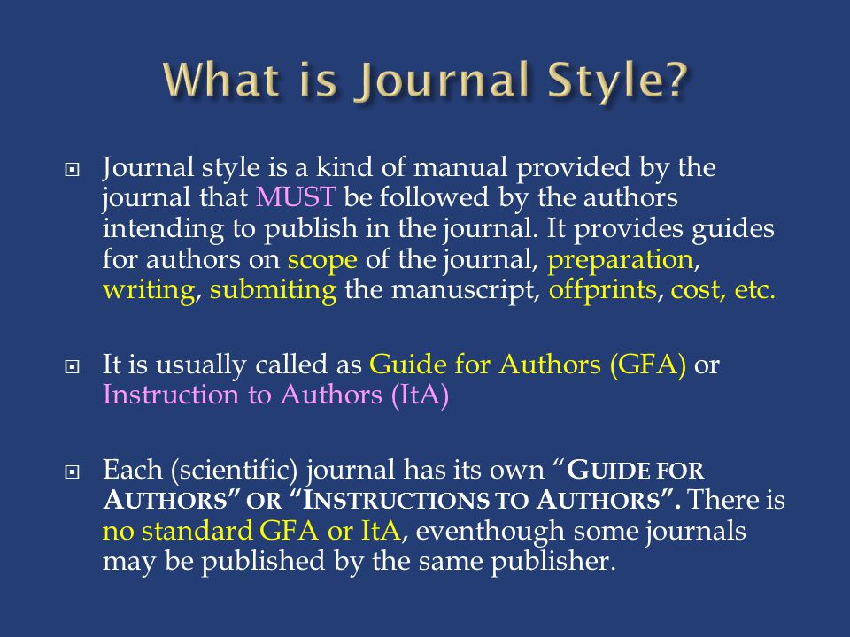 What is Journal Style